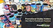 Promotional Stubby Holders – Best Ways to Promote your Business