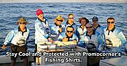 Stay Cool and Protected with Promocorner's Fishing Shirts