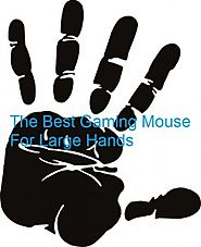 The Best Gaming Mouse For Large Hands