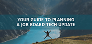 Your Guide to Planning a Job Board Tech Update | Careerleaf Job Board Software