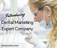 Dental Marketing Expert Company