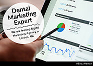Dental Marketing Expert in London