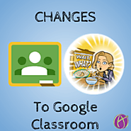 A Peek at the New Google Classroom - Teacher Tech