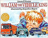 William the Vehicle King by Laura P. Newton