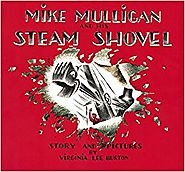 Mike Mullican and the Steam Shovel by Virginia Lee Burton
