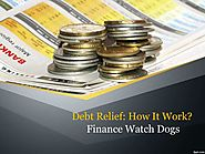 PPT - Finance Watch Dogs | Debt Relief: How it Works PowerPoint Presentation - ID:7966340
