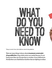 Treatment Centers For Drug Addiction; What to Know