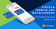 Fintech Mobile App Development - Challenges faced by Developers