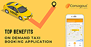 Top Benefits of On Demand Taxi Booking Application
