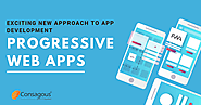 Progressive Web Apps (PWA) – Exciting New Approach to App Development