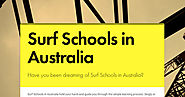 Have you been dreaming of Surf Schools in Australia?