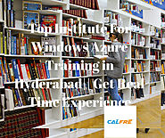 The Best Windows Azure Training in Hyderabad| Get Certified CALFRE