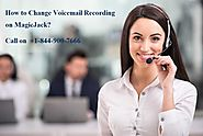 How to Change Voicemail Recording on MagicJack?