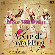 Download Veere Di Wedding 2018 HD Movies Counter Clear Print