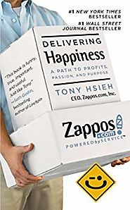Delivering Happiness: A Path to Profits, Passion, and Purpose eBook: Tony Hsieh: Amazon.com.au: Books