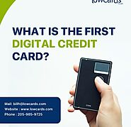 What Is The First Digital Credit Card?