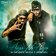 Aaja Ni Aaja-Bohemia, Dj Shadow Dubai-Mp3mad.io
