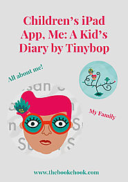 The Book Chook: Children's iPad App, Me: A Kid's Diary by Tinybop