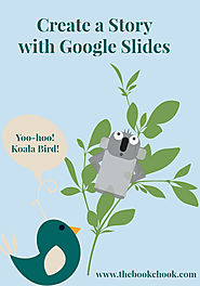 The Book Chook: Create a Story with Google Slides