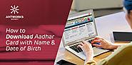 How To Aadhar Card Download By Name And Date Of Birth