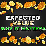 Calculating Your Expected Value On Your Bonus And Why Your Should Do It