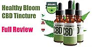 Healthy Bloom CBD Tincture Review - Does it Work? - BellFeed