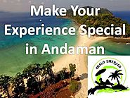 Make Your Experience Special in Andaman