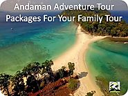 Andaman Adventure Packages For Your Family Tour