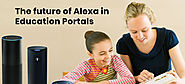 What are the Benefits of Alexa in Education industry?