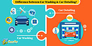 What is the difference between Car Washing & Car Detailing?