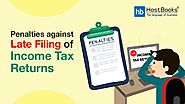 Penalties Against Late Filing of Income Tax Returns | HostBooks