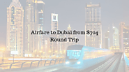 Airfare to Dubai from $704 Round Trip- AccessOne.io
