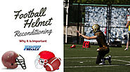 Football Helmet Reconditioning: Why It Is Important | Pro-Tuff Decals