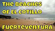 The Beaches of El Cotillo, Fuerteventura