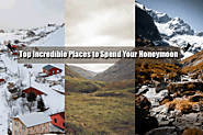 Top Incredible Places to Spend Your Honeymoon | Europe Honeymoon Packages