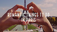 Romantic Things To Do In Paris | France Honeymoon Packages