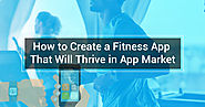 Create a Fitness Tracker App : Know the Key Aspects - GrowthHackers