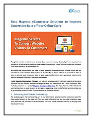 Best Magento eCommerce Solutions to Improve Conversion Rate of Your Online Store by Ellie Windler - Issuu