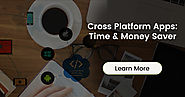 How Cross Platforms are Highly Advantageous for the Businesses?