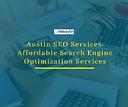 Austin SEO Services: Affordable Search Engine Optimization Services