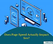 Does Page Speed Actually Impact SEO?