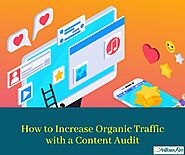 How to Increase Organic Traffic with a Content Audit