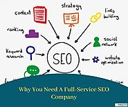 Why You Need A Full-Service SEO Company