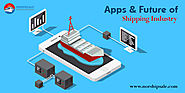 Introducing Apps in The Shipping Industry: What is the Future?