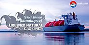 The Lesser Known Advantages of Liquefied Natural Gas (LNG)