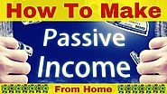 How To Make Passive Income - Learn how to make passive income online The Best Way for Beginners