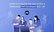An Ultimate Guide to Hire the Right PHP Developer