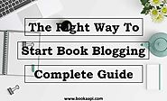 Start your Book Blogging in Right Way (Complete Guide-2018)