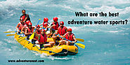 What are the best adventure water sports? | Adventure Nest