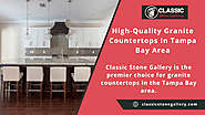 High-Quality Granite Countertops In Tampa Bay Area